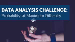 Data Analysis Challenge: Probability at Maximum Difficulty