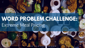 GRE Word Problem Challenge: Extreme Meal Pricing