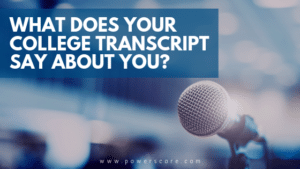What Does Your College Transcript Say About You?