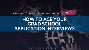 Gearing Up for Grad School Series Part 10
