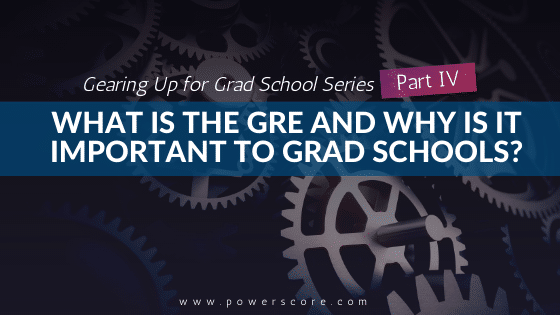 Gearing Up for Grad School Series Part 4