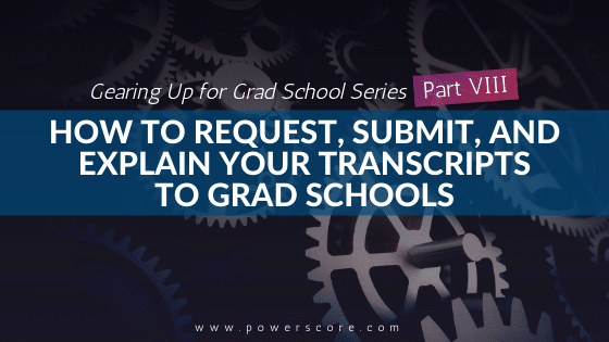 Gearing Up for Grad School Series Part 8