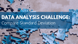 Data Analysis Challenge: Compare Standard Deviations