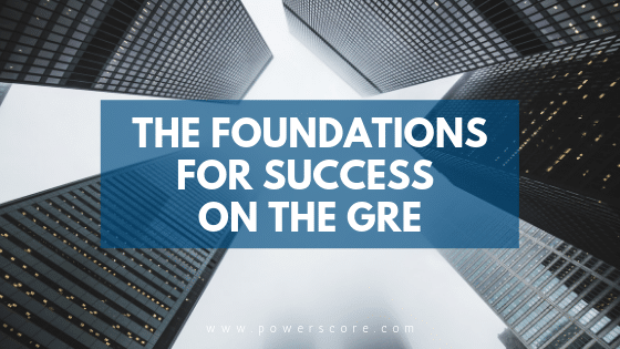 The Foundations for Success on the GRE