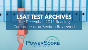 The October 2015 LSAT Reading Comprehension Section Reviewed