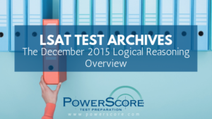 The December 2015 Logical Reasoning Overview