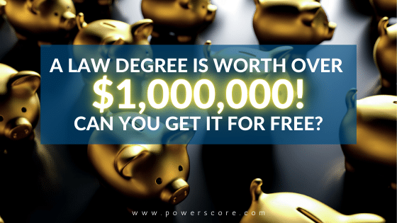 A Law Degree is Worth Over $1 Million. Can You Get it for Free