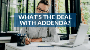What's the Deal wtih Addenda?
