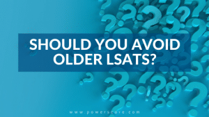 Should You Avoid Older LSATs?