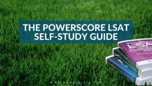 The PowerScore LSAT Self-Study Guide