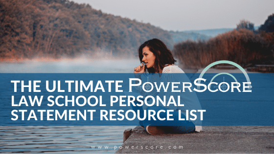 The Ultimate Law School Personal Statement Resource List