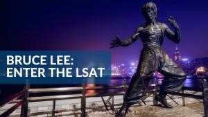Bruce Lee Enter the LSAT