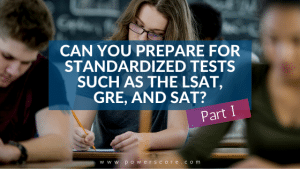 Can You Prepare for Standardized Tests Pt 1