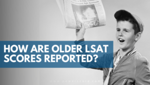 How Are Older LSAT Scores Reported?