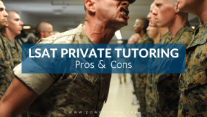 LSAT Private Tutoring Pros and Cons