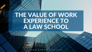 The Value of Work Experience to a Law School
