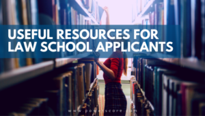 Useful Resources for Law School Applicants