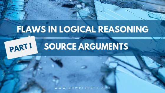 Flaws in Logical Reasoning: Source Arguments