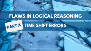 Flaws in Logical Reasoning Part 10