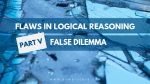 Flaws in Logical Reasoning Part 5