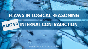 Flaws in Logical Reasoning Part 7