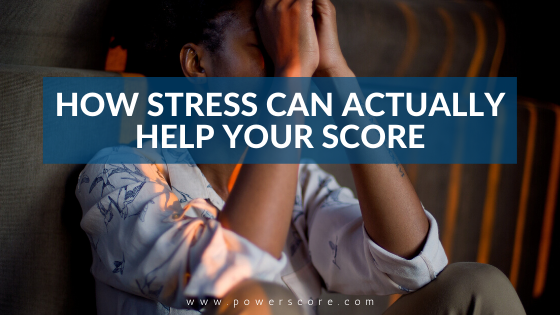 How Stress Can Actually Help Your Score