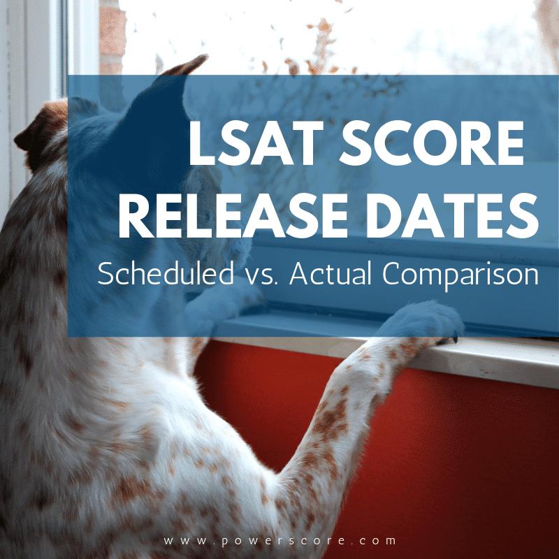 LSAT Score Release Dates
