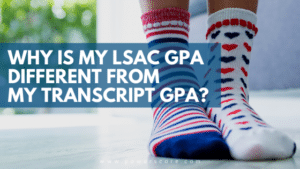 Why is My LSAC GPA Different from My Transcript GPA?