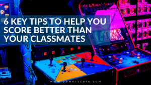 6 Key Tips to Help You Score Better Than Your Classmates