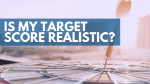 Is My Target Score Realistic?