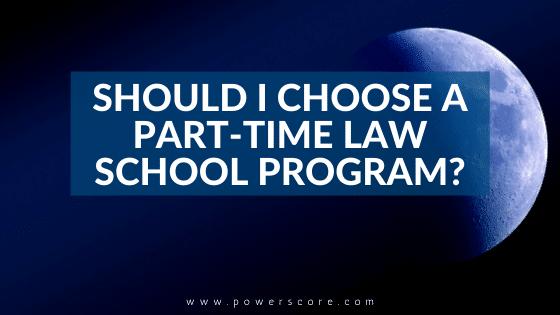 Should I Choose a Part-Time Law School Program?