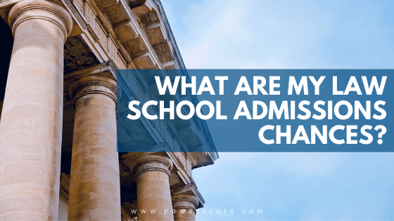 What Are My Law School Admissions Chances?
