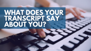 What Does Your Transcript Say About You?