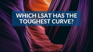 Which LSAT Has the Toughest Curve?