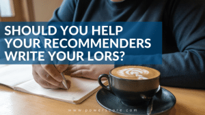 Should You Help Your Recommenders Write Your LORs?