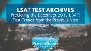 Predicting the December 2016 LSAT - Test Trends from the Previous Year
