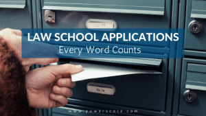 Law School Applications: Every Word Counts