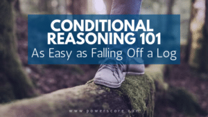 Conditional Reasoning 101: As Easy as Falling Off a Log