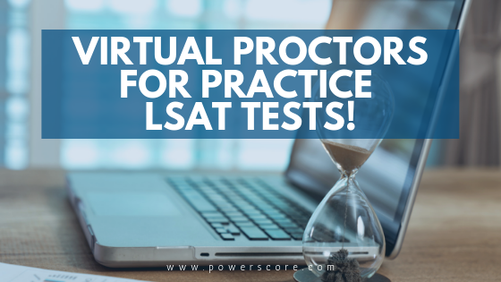 Vitrual Proctors for LSAT Practice Tests