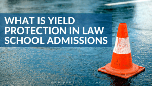 What is Yield Protection in Law School Admissions