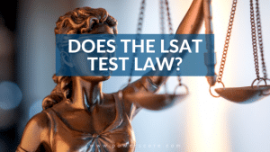 Does the LSAT Test Law?