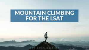 Mountain Climbing for the LSAT