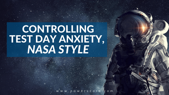 Controlling Test Day Anxiety, NASA Style