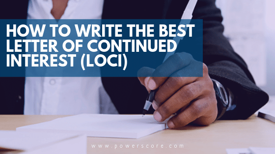 How to Write the Best Letter of Continued Interest (LOCI) - PowerScore