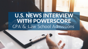 U.S. News Interview with PowerScore