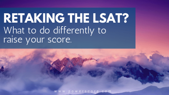 Retaking the LSAT? What to Do Differently to Raise Your Score