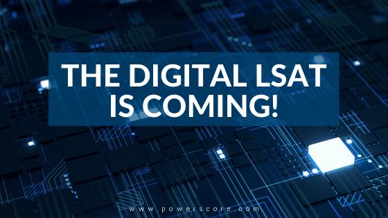 LSAC Announces the Digital LSAT Launch Schedule for 2019