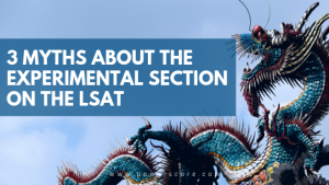 3 Myths About the Experimental Section on the LSAT