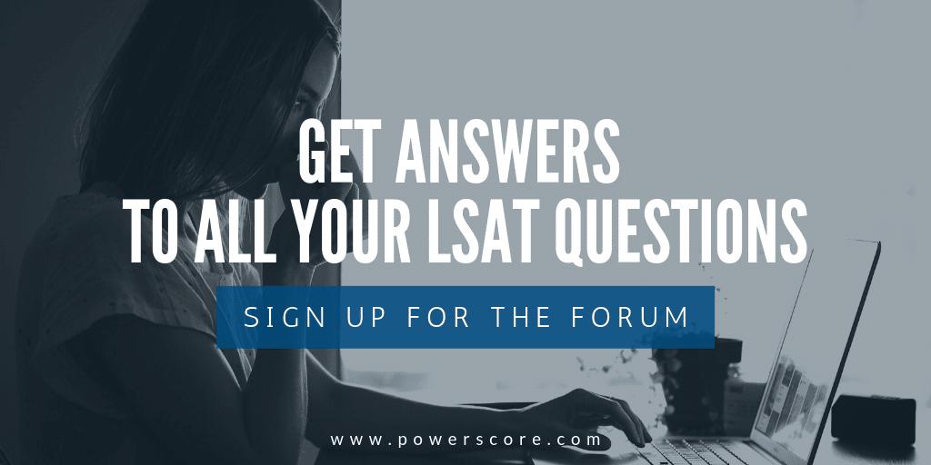 PowerScore LSAT Forum