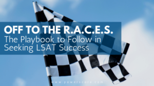 The Playbook to Follow in Seeking LSAT Success